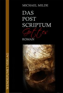 Das Post Scriptum Gottes