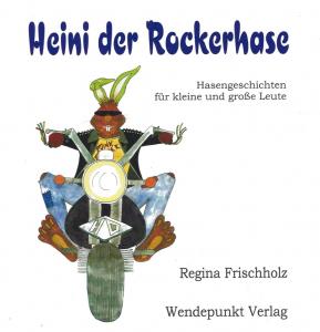 Heini, der Rockerhase
