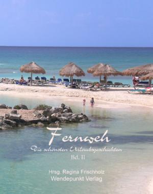 Umschlag Fernweh Bd II (neue Groesse)