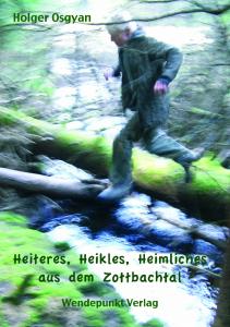 Umschlag Heiteres Heikles Heimliches aus dem Zottbachtal Format 48,7x33 cm SB - R-11 mm (neue Groesse)