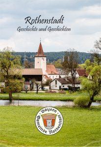 Rothenstadt - Geschichte und Geschichten
